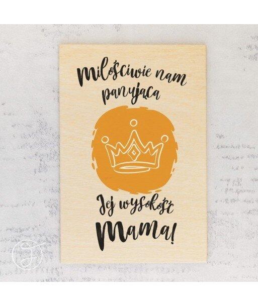 Jej wysokość mama - drewniana kartka pocztowa